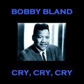 Cry Cry Cry von Bobby Blue Bland
