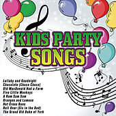 Kids Party Songs by Various Artists