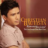 Romance Revisited by Christian Bautista