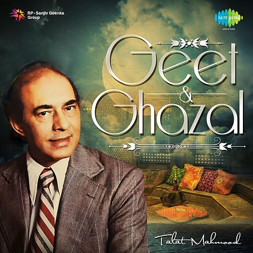 Geet and Ghazal by Talat Mahmood