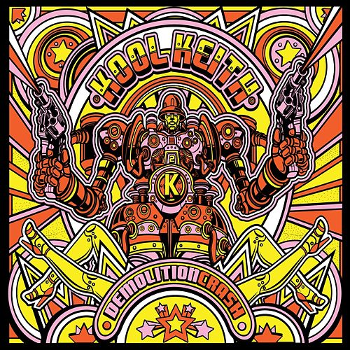 Demolition Crash by Kool Keith
