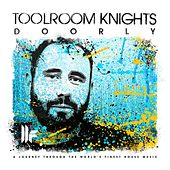 Toolroom Knights Mixed By Doorly by Doorly