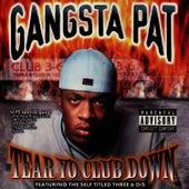Tear Yo Club Down by Gangsta Pat