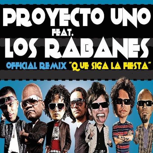 Que Siga La Fiesta ( Official Remix) [feat. Los Rabanes] by Proyecto Uno
