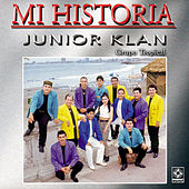 Junior Klan - Mi Historia by Junior Klan