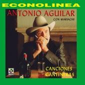 Canciones Cantineras by Antonio Aguilar