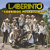 Corridos Pesadisimos by Laberinto