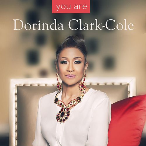 You Are - Single by Dorinda Clark-Cole