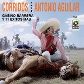 Corridos Antonio Aguilar by Antonio Aguilar