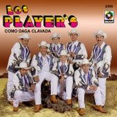 Como Daga Clavada by Los Players
