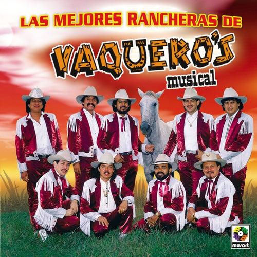 Las Mejores Rancheras by Vaqueros Musical