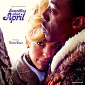 Adrian Younge Presents: Something About April by Adrian Younge