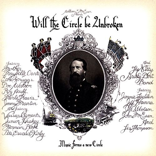 Will The Circle Be Unbroken by Nitty Gritty Dirt Band