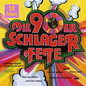 Die 90er Schlager Fete by Various Artists