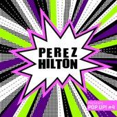 Perez Hilton Presents