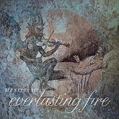Everlasting Fire by Sit Kitty Sit