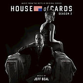 House Of Cards: Season 2 by Jeff Beal