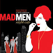 Mad Men: Night Cap by David Carbonara