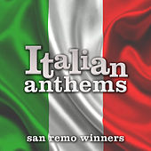 Italian Anthems:San Remo Winners by Various Artists