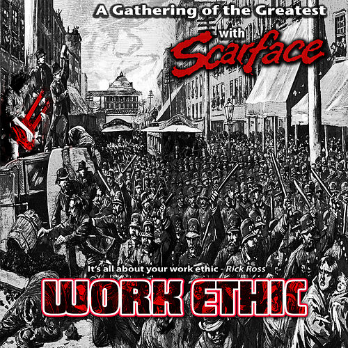 Work Ethic by Scarface