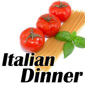 Italian Dinner: A Saturday Night Party in Italy by Various Artists
