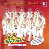 Especialmente para Tí... Romanticos by La Dinastia De Tuzantla Mich