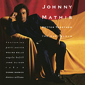Better Together: The Duet Album by Johnny Mathis