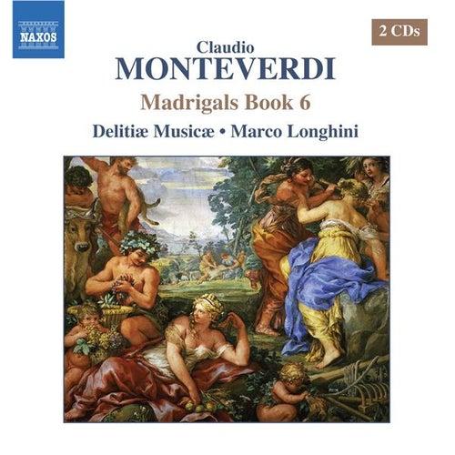 MONTEVERDI: Madrigals, Book 6 von Various Artists