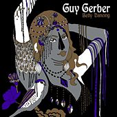 Belly Dancing by Guy Gerber