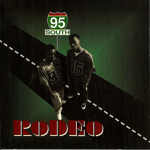 Rodeo by 95 South