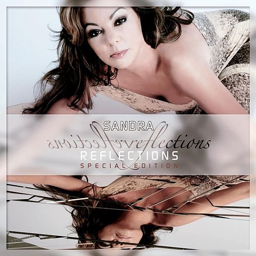 Reflections - The Reproduced Hits - Special Edition by Sandra