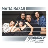 Matia Bazar: The Best Of Platinum by Matia Bazar