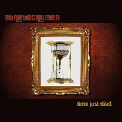 Time Just Died by Stratocruiser