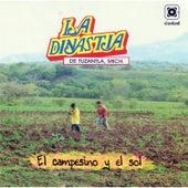 El Campesino y el Sol by La Dinastia De Tuzantla Mich