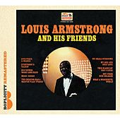 Louis Armstrong And His Friends by Louis Armstrong