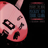 Pickin' On Terri Clark: Pickin' To Kill - A Bluegrass Tribute by Pickin' On