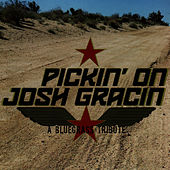 Pickin' On Josh Gracin: A Bluegrass Tribute by Pickin' On