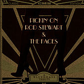 Pickin' on Rod Stewart & The Faces: A Bluegrass Tribute by Pickin' On