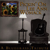 Pickin' On Lee Ann Womack: A Bluegrass Tribute by Pickin' On