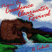 Pickin' On Creedence Clearwater Revival: A Bluegrass Tribute by Pickin' On
