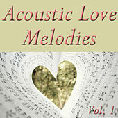 Acoustic Love Melodies, Vol. 1 by Romance (Electronica)