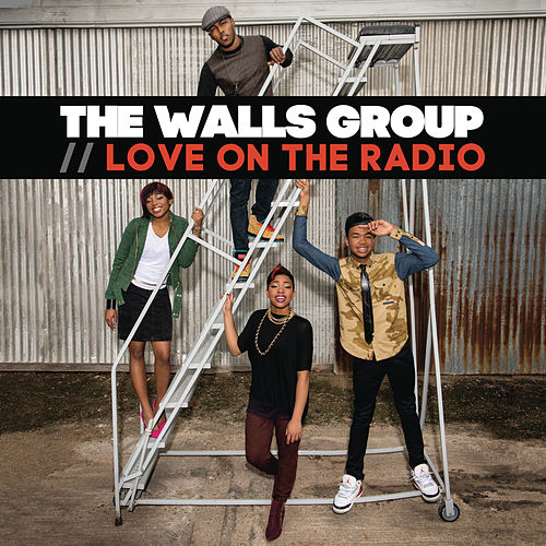 Love On The Radio - EP by The Walls Group