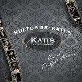 Best of 'Kultur Bei Katis' by Various Artists