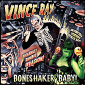 Boneshaker Baby by Vince Ray