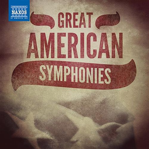 Great American Symphonies by Various Artists