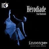 Hindemith: Hérodiade by Inscape