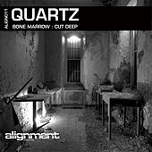 Bone Marrow / Cut Deep – Single by Quartz