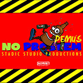No Problem by Chaka Demus and Pliers