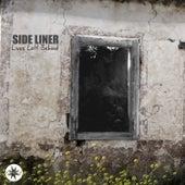 Lives Left Behind by Side Liner
