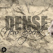 New Speak by Dense